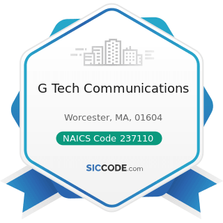G Tech Communications - NAICS Code 237110 - Water and Sewer Line and Related Structures...