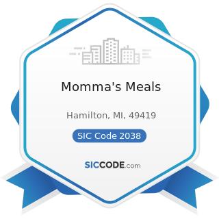 Momma's Meals - SIC Code 2038 - Frozen Specialties, Not Elsewhere Classified