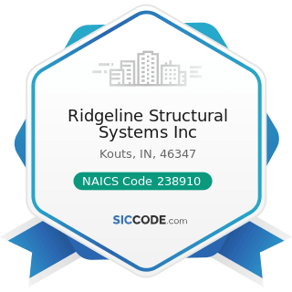Ridgeline Structural Systems Inc - NAICS Code 238910 - Site Preparation Contractors