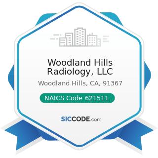 Woodland Hills Radiology, LLC - NAICS Code 621511 - Medical Laboratories