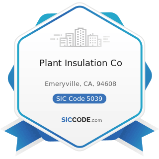 Plant Insulation Co - SIC Code 5039 - Construction Materials, Not Elsewhere Classified