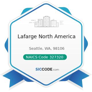 Lafarge North America - NAICS Code 327320 - Ready-Mix Concrete Manufacturing