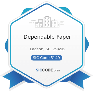 Dependable Paper - SIC Code 5149 - Groceries and Related Products, Not Elsewhere Classified