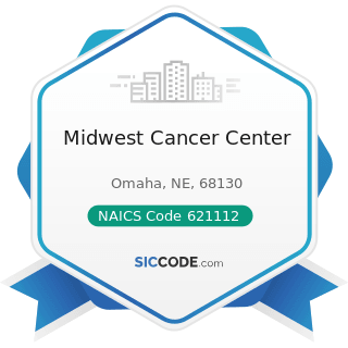 Midwest Cancer Center - NAICS Code 621112 - Offices of Physicians, Mental Health Specialists