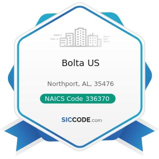 Bolta US - NAICS Code 336370 - Motor Vehicle Metal Stamping