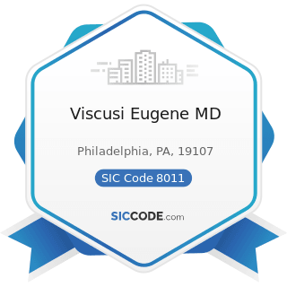 Viscusi Eugene MD - SIC Code 8011 - Offices and Clinics of Doctors of Medicine