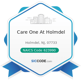 Care One At Holmdel - NAICS Code 623990 - Other Residential Care Facilities