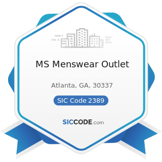 MS Menswear Outlet - SIC Code 2389 - Apparel and Accessories, Not Elsewhere Classified