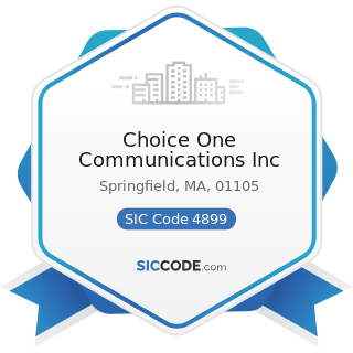 Choice One Communications Inc - SIC Code 4899 - Communication Services, Not Elsewhere Classified