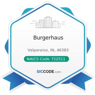 Burgerhaus - NAICS Code 722511 - Full-Service Restaurants