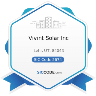 Vivint Solar Inc - SIC Code 3674 - Semiconductors and Related Devices