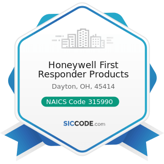 Honeywell First Responder Products - NAICS Code 315990 - Apparel Accessories and Other Apparel...