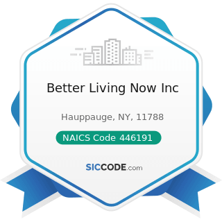 Better Living Now Inc - NAICS Code 446191 - Food (Health) Supplement Stores