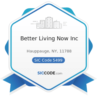 Better Living Now Inc - SIC Code 5499 - Miscellaneous Food Stores