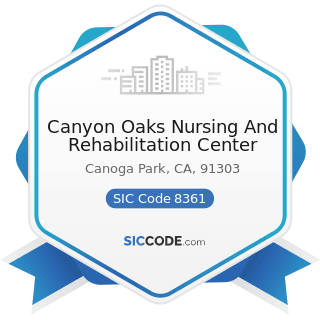 Canyon Oaks Nursing And Rehabilitation Center - SIC Code 8361 - Residential Care