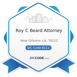 Roy C Beard Attorney - SIC Code 8111 - Legal Services