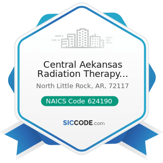 Central Aekansas Radiation Therapy Institute Inc - NAICS Code 624190 - Other Individual and...
