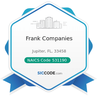 Frank Companies - NAICS Code 531190 - Lessors of Other Real Estate Property