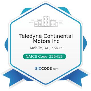 Teledyne Continental Motors Inc - NAICS Code 336412 - Aircraft Engine and Engine Parts...