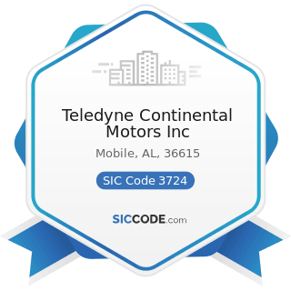 Teledyne Continental Motors Inc - SIC Code 3724 - Aircraft Engines and Engine Parts