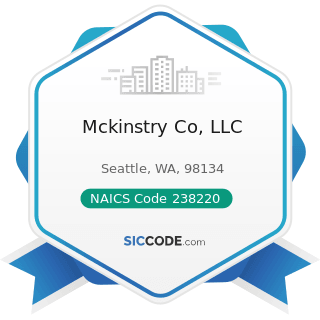 Mckinstry Co, LLC - NAICS Code 238220 - Plumbing, Heating, and Air-Conditioning Contractors