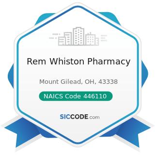 Rem Whiston Pharmacy - NAICS Code 446110 - Pharmacies and Drug Stores