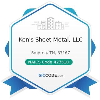 Ken's Sheet Metal, LLC - NAICS Code 423510 - Metal Service Centers and Other Metal Merchant...