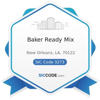 Baker Ready Mix - SIC Code 3273 - Ready-Mixed Concrete