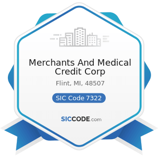 Merchants And Medical Credit Corp - SIC Code 7322 - Adjustment and Collection Services