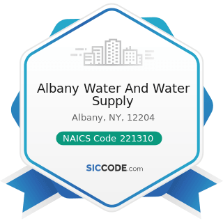 Albany Water And Water Supply - NAICS Code 221310 - Water Supply and Irrigation Systems