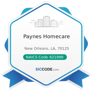 Paynes Homecare - NAICS Code 621999 - All Other Miscellaneous Ambulatory Health Care Services