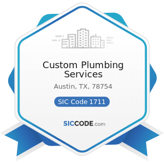Custom Plumbing Services - SIC Code 1711 - Plumbing, Heating and Air-Conditioning