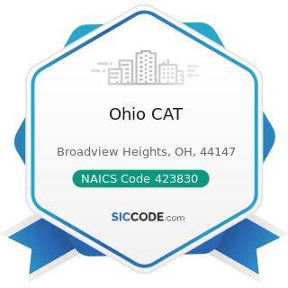 Ohio CAT - NAICS Code 423830 - Industrial Machinery and Equipment Merchant Wholesalers