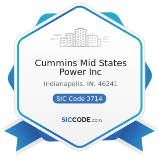 Cummins Mid States Power Inc - SIC Code 3714 - Motor Vehicle Parts and Accessories