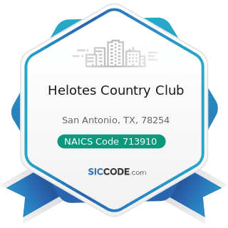 Helotes Country Club - NAICS Code 713910 - Golf Courses and Country Clubs