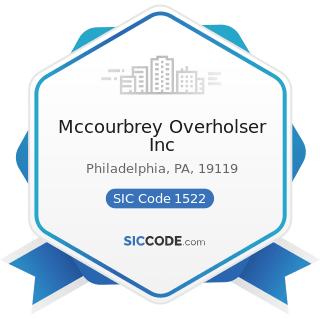 Mccourbrey Overholser Inc - SIC Code 1522 - General Contractors-Residential Buildings, other...