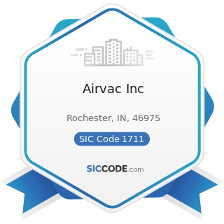 Airvac Inc - SIC Code 1711 - Plumbing, Heating and Air-Conditioning
