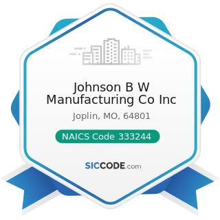 Johnson B W Manufacturing Co Inc - NAICS Code 333244 - Printing Machinery and Equipment...