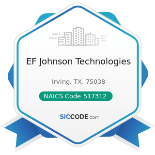 EF Johnson Technologies - NAICS Code 517312 - Wireless Telecommunications Carriers (except...