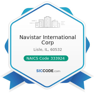 Navistar International Corp - NAICS Code 333924 - Industrial Truck, Tractor, Trailer, and...