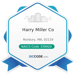 Harry Miller Co - NAICS Code 339920 - Sporting and Athletic Goods Manufacturing