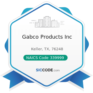 Gabco Products Inc - NAICS Code 339999 - All Other Miscellaneous Manufacturing