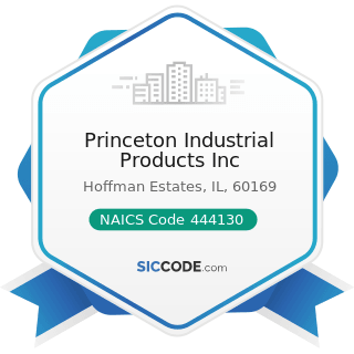 Princeton Industrial Products Inc - NAICS Code 444130 - Hardware Stores