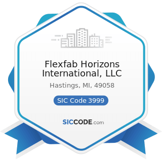 Flexfab Horizons International, LLC - SIC Code 3999 - Manufacturing Industries, Not Elsewhere...