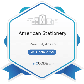 American Stationery - SIC Code 2759 - Commercial Printing, Not Elsewhere Classified