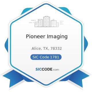 Pioneer Imaging - SIC Code 1781 - Water Well Drilling