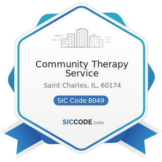 Community Therapy Service - SIC Code 8049 - Offices and Clinics of Health Practitioners, Not...
