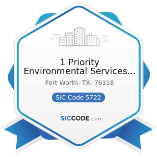 1 Priority Environmental Services Inc - SIC Code 5722 - Household Appliance Stores