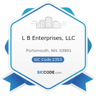L B Enterprises, LLC - SIC Code 2353 - Hats, Caps, and Millinery