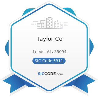 Taylor Co - SIC Code 5311 - Department Stores